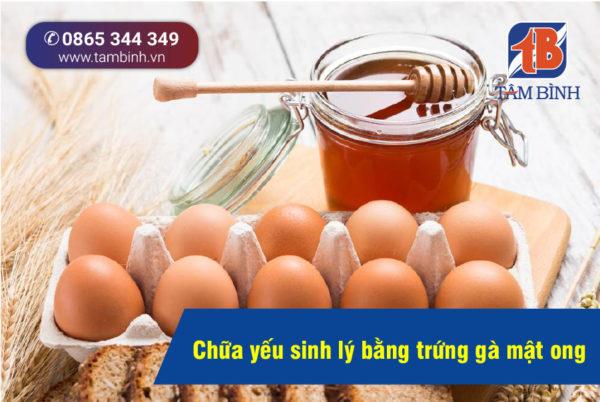 chữa yếu sinh lý tại nhà với mật ong và trứng gà